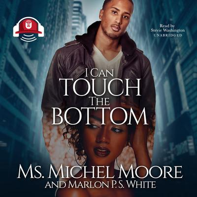 I Can Touch the Bottom Audiobook, by Ms. Michel Moore