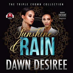 Sunshine & Rain Audiobook, by Dawn Desiree
