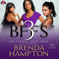 BFF'S 3 Audiobook, by Brenda Hampton