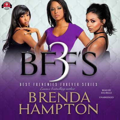 BFF'S 3 Audiobook, by Brenda Hampton