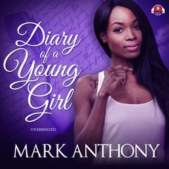 Diary of a Young Girl Audiobook, by Mark Anthony
