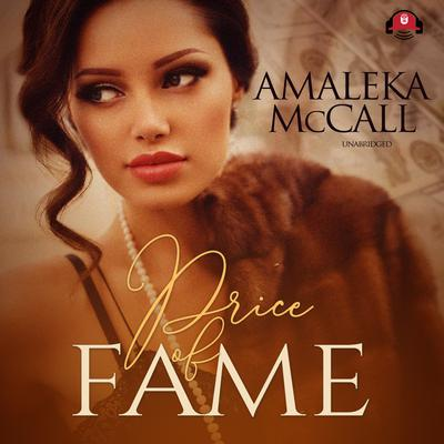 Price of Fame Audiobook, by Amaleka McCall