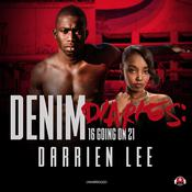 Denim Diaries: Audiobook, by Darrien Lee