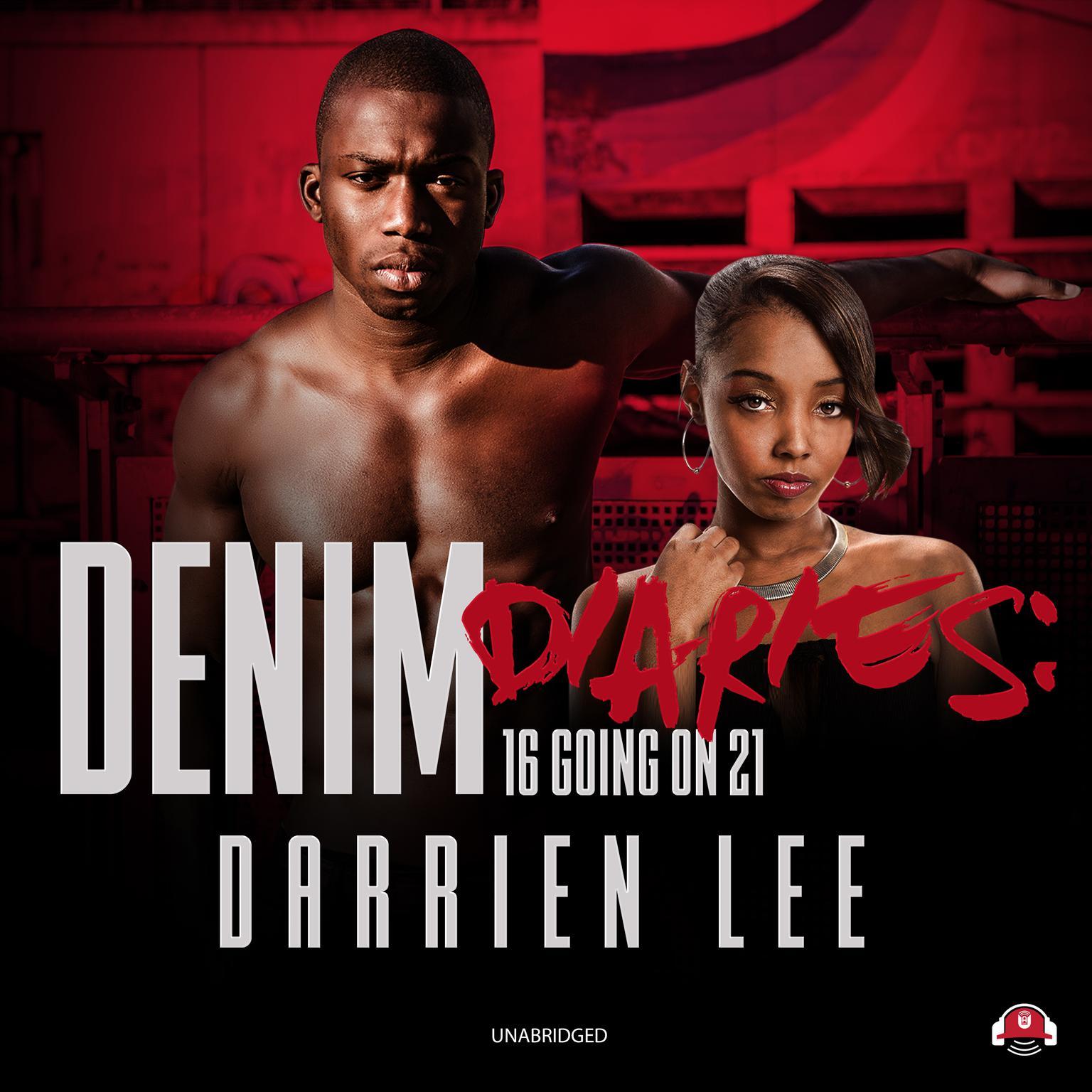Printable Denim Diaries 1: 16 Going on 21 Audiobook Cover Art