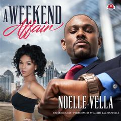 A Weekend Affair Audiobook, by Noelle Vella