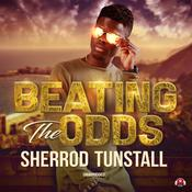 Beating the Odds Audiobook, by Sherrod Tunstall