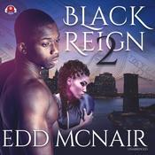Black Reign II: Black's Return Audiobook, by Edd McNair