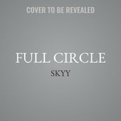 Full Circle Audiobook, by Skyy