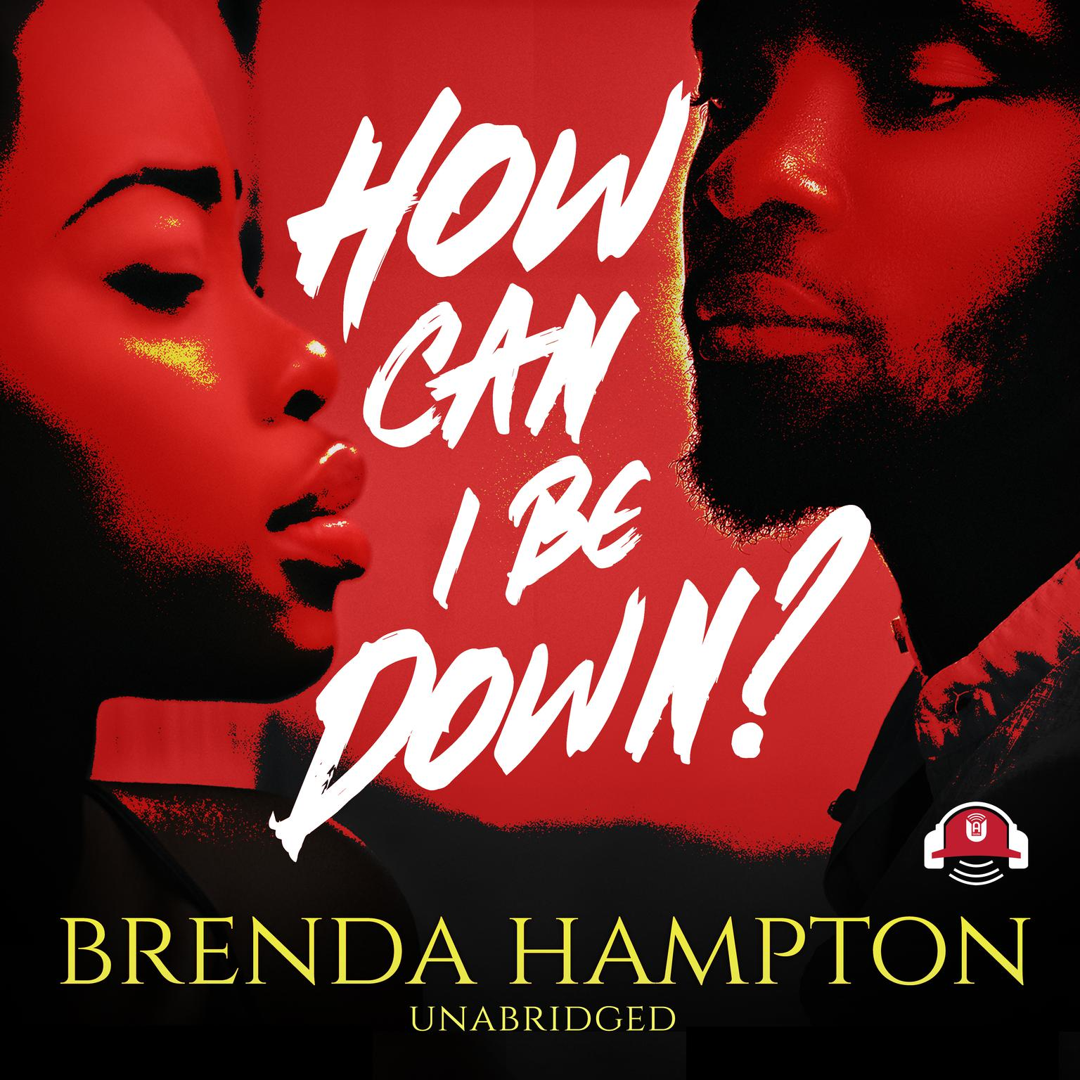 Printable How Can I Be Down? Audiobook Cover Art