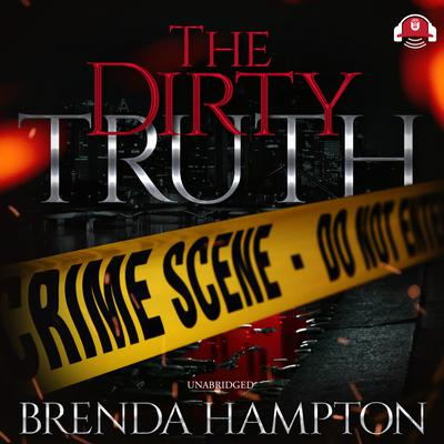 The Dirty Truth Audiobook, by Brenda Hampton