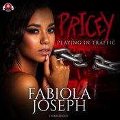 Pricey: Playing in Traffic Audiobook, by Fabiola Joseph