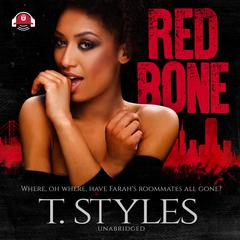 Redbone Audiobook, by T. Styles