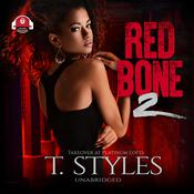 Redbone 2: Takeover at Platinum Lofts Audiobook, by T. Styles