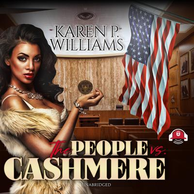 The People vs. Cashmere Audiobook, by Karen Williams