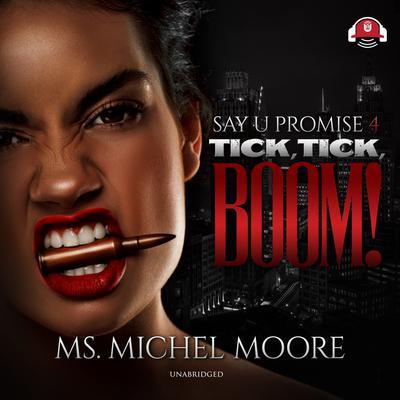 Tick, Tick, Boom! Audiobook, by Michel Moore