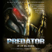 Predator: If It Bleeds Audiobook, by Bryan Thomas Schmidt