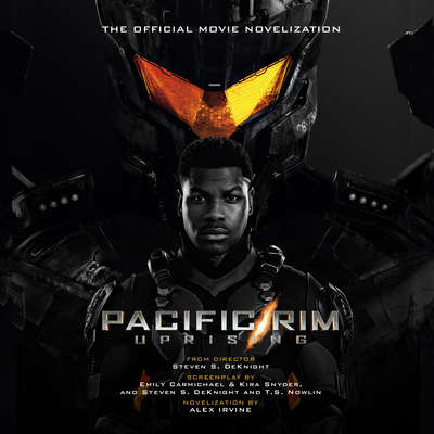 Pacific Rim Uprising: The Official Movie Novelization Audiobook, by
