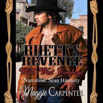 Rhett's Revenge Audiobook, by Maggie Carpenter