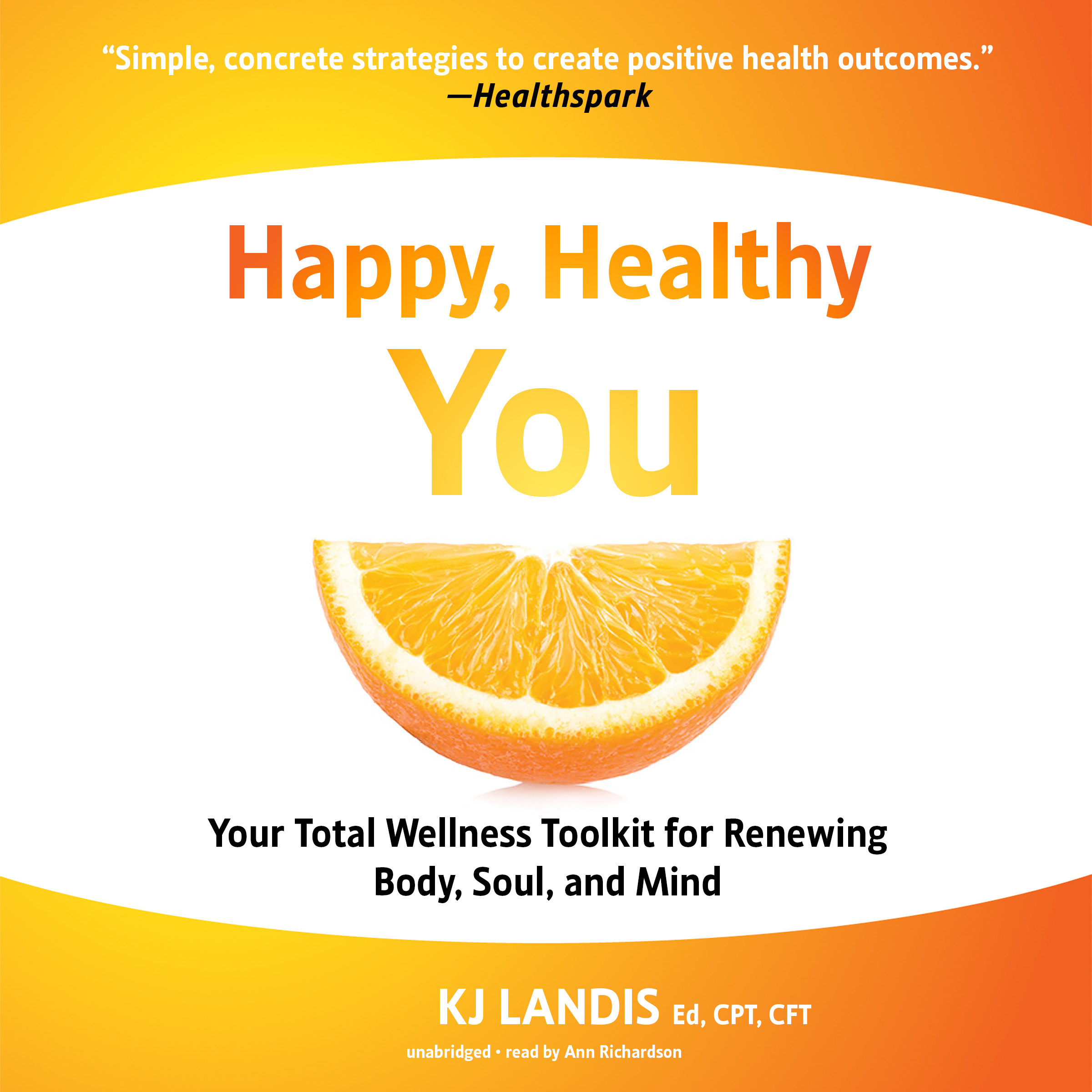 Printable Happy, Healthy You: Your Total Wellness Toolkit for Renewing Body, Soul, and Mind Audiobook Cover Art