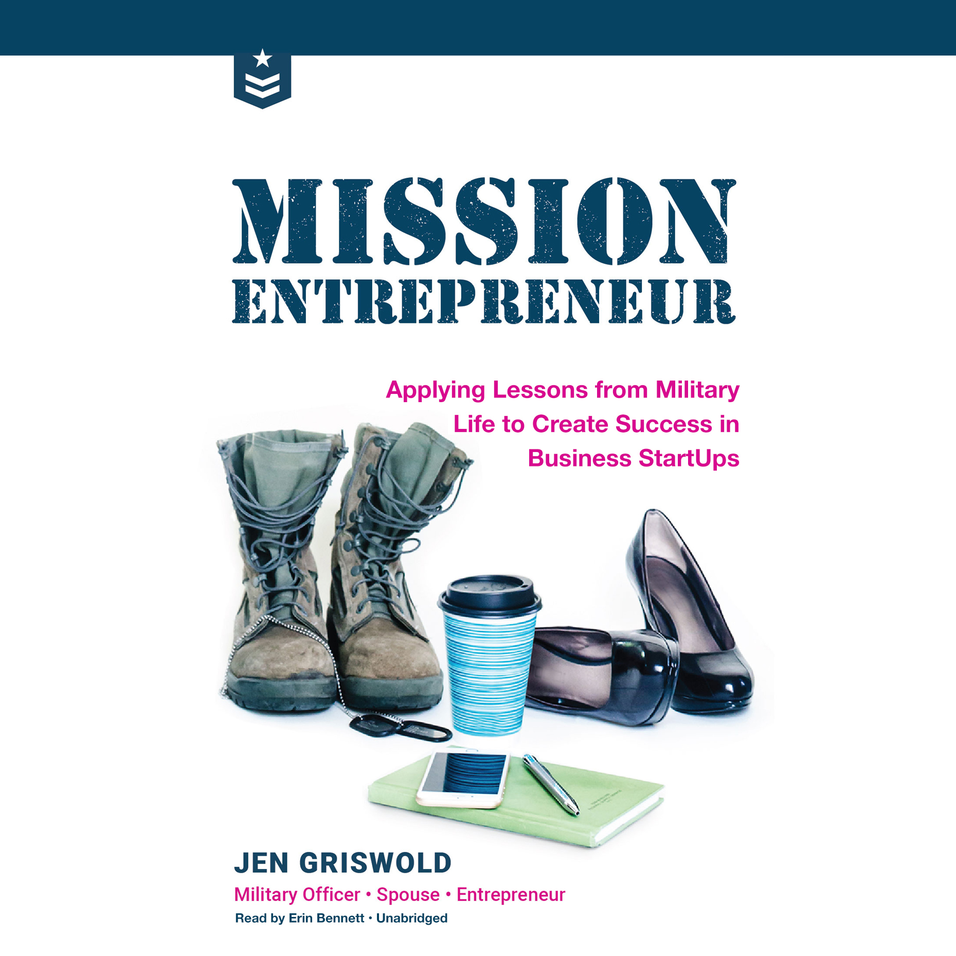 Printable Mission Entrepreneur: Applying Lessons from Military Life to Create Success in Business Start-Ups Audiobook Cover Art