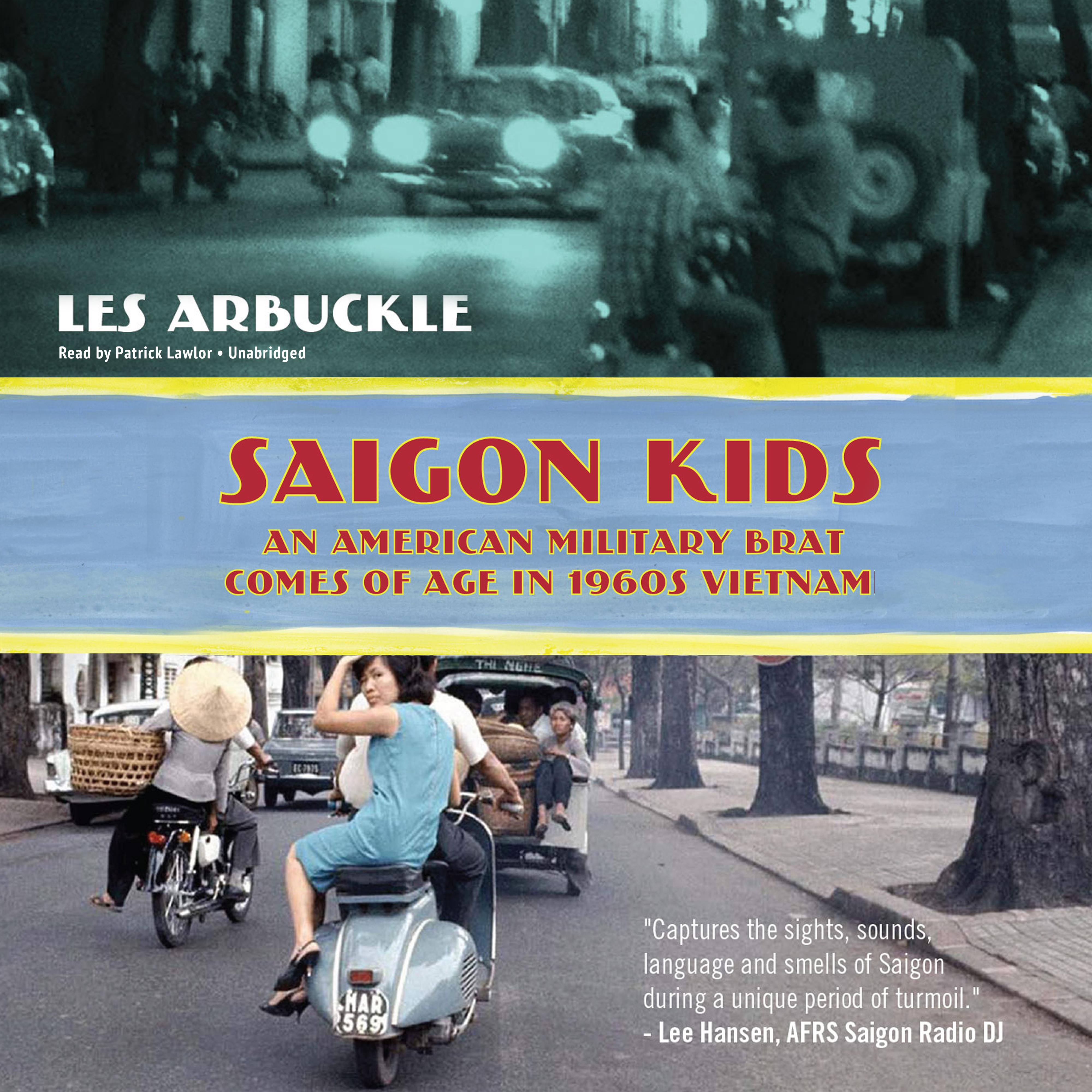 Printable Saigon Kids: An American Military Brat Comes of Age in 1960s Vietnam Audiobook Cover Art