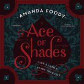 Ace of Shades Audiobook, by Amanda Foody