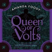 Queen of Volts: The Shadow Game Bk 3 Audiobook, by