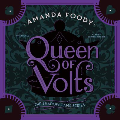 Queen of Volts: The Shadow Game Bk 3 Audiobook, by Author Info Added Soon