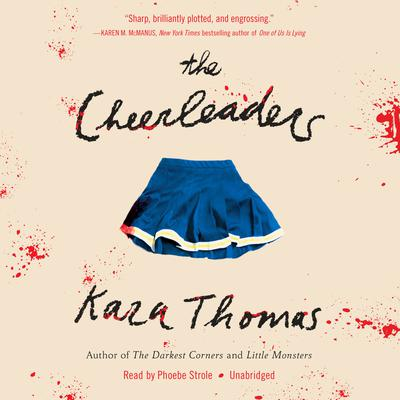 The Cheerleaders Audiobook, by Kara Thomas