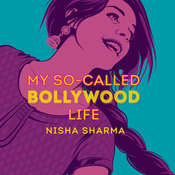 My So-Called Bollywood Life Audiobook, by Nisha Sharma