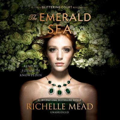 The Emerald Sea Audiobook, by Richelle Mead