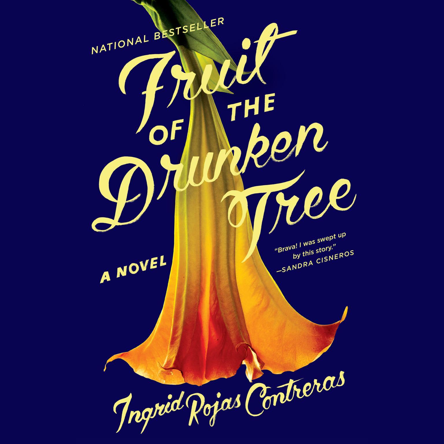 Printable Fruit of the Drunken Tree: A Novel Audiobook Cover Art
