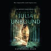 Julia Unbound Audiobook, by Catherine Egan