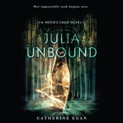 Julia Unbound Audiobook, by Catherine Egan