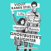 Ghostbusters Daughter: Life with My Dad, Harold Ramis Audiobook, by Violet Ramis Stiel|