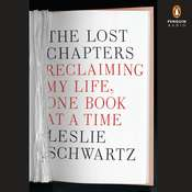 The Lost Chapters: Finding Recovery and Renewal One Book at a Time Audiobook, by Leslie Schwartz