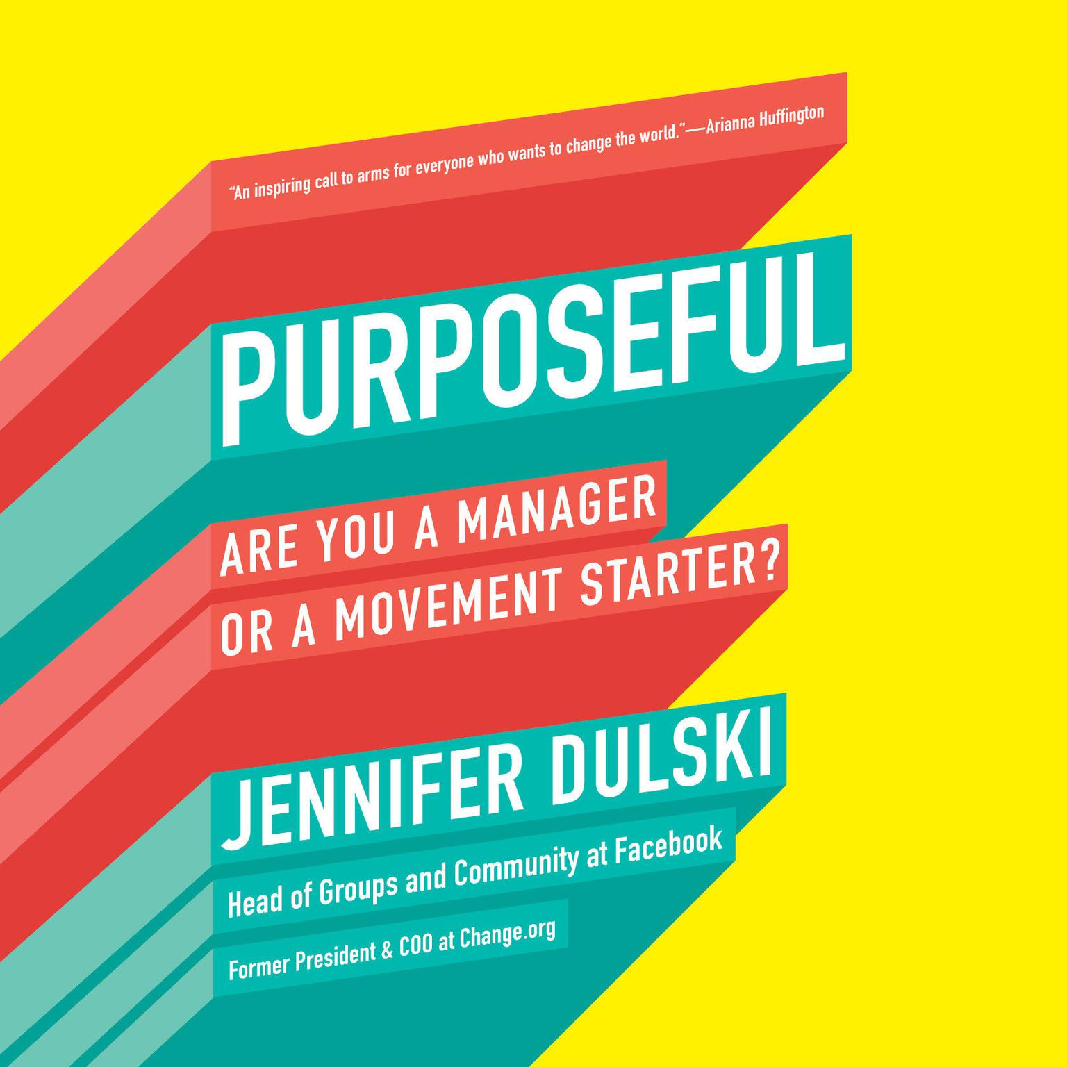 Printable Purposeful: Are You a Manager or a Movement Starter? Audiobook Cover Art