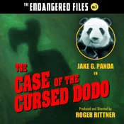 The Case of the Cursed Dodo (The Endangered Files: Book 1) Audiobook, by Jake G. Panda