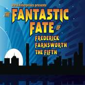 The Fantastic Fate of Frederick Farnsworth the Fifth Audiobook, by Dave Rahbari, Michael McAfee