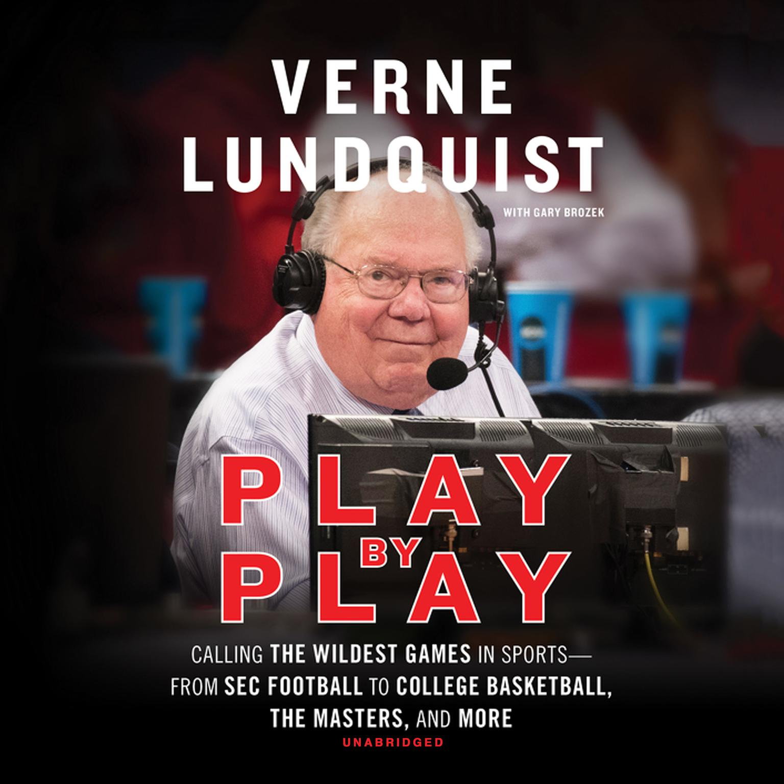 Printable Play by Play: Calling The Wildest Games In Sports-From SEC Football to College Basketball, The Masters and More Audiobook Cover Art