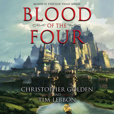 Blood of the Four Audiobook, by Christopher Golden