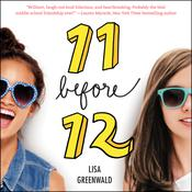 Friendship List #1: 11 before 12 Audiobook, by Lisa Greenwald