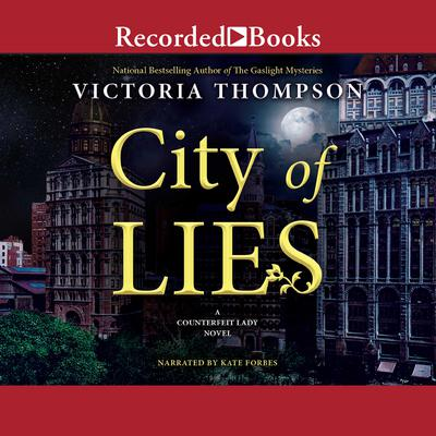City of Lies Audiobook, by Victoria Thompson
