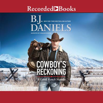 Cowboys Reckoning Audiobook, by B. J. Daniels
