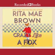 Crazy Like a Fox Audiobook, by Rita Mae Brown