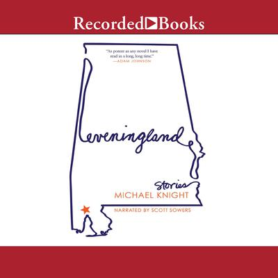 Eveningland: Stories Audiobook, by Michael Knight