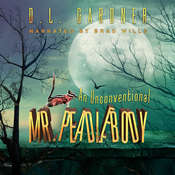 An Unconventional Mr. Peadlebody Audiobook, by D.L. Gardner