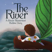 The River Audiobook, by Abigail Hatherley, Tracey Savage