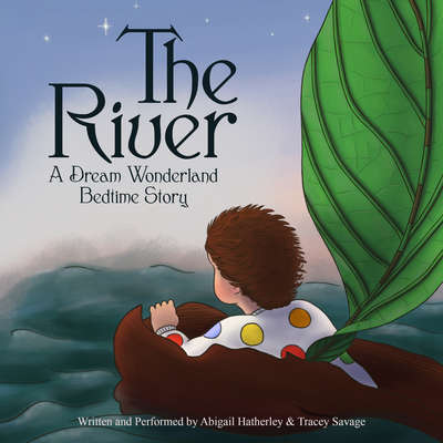 The River Audiobook, by Abigail Hatherley