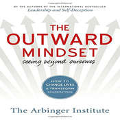 The Outward Mindset: Seeing Beyond Ourselves Audiobook, by the Arbinger Institute